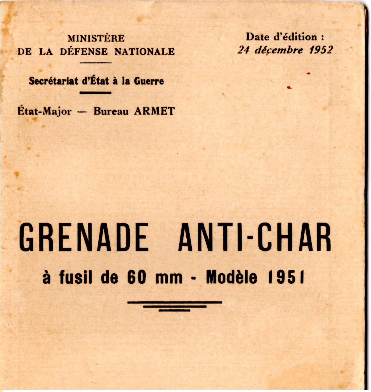 Grenade antichar a fusil de 60 mm modele 1951 livret